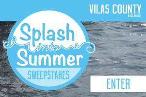 Splash into summer in Vilas County!