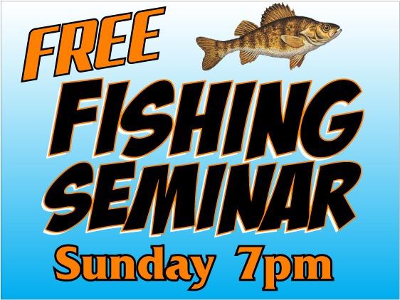 Fishing Seminar Sign